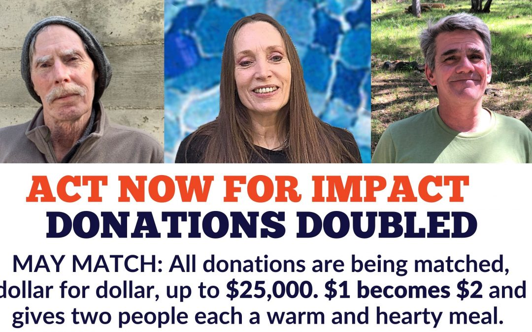 DONATIONS DOUBLED: Local Donors Offer May Match Challenge to Help People in Crisis